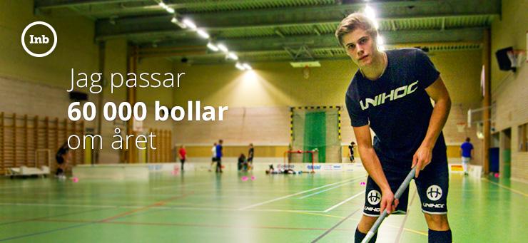 Jag passar 60000 bollar om året - Nordenbergsskolan - Innebandygymnasium